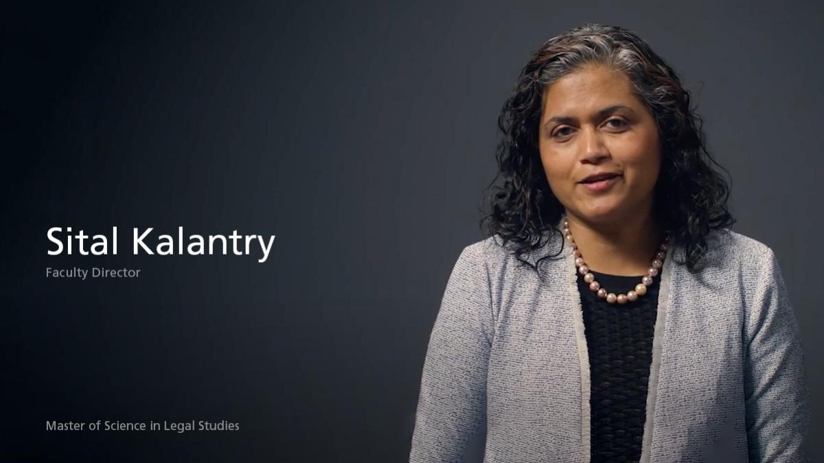 Sital Kalantry - Faculty Director, Master of Science in Legal Studies program